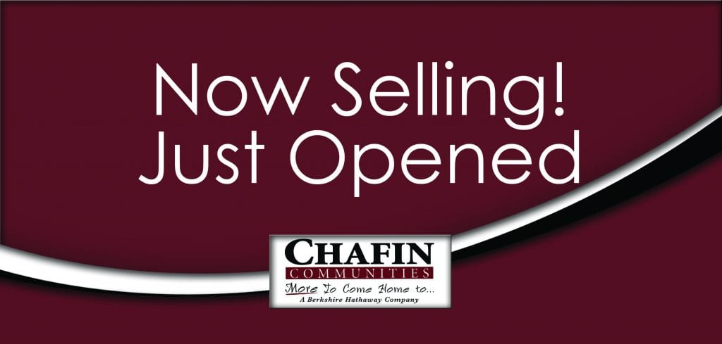 Now Selling Just Opened by Chafin Communities